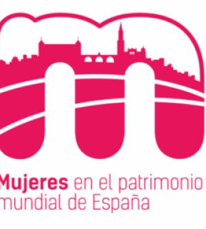 CONFERENCIA INAUGURAL MUJERES EN EL PATRIMONIO MUNDIAL DE ESPAÑA